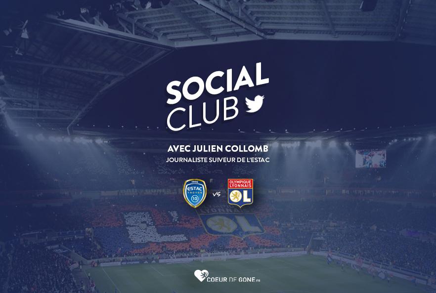 [Estac-OL] Social Club avec Julien COLLOMB