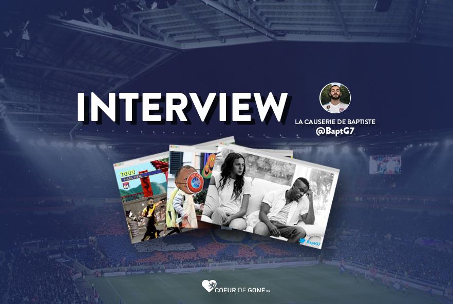 [Interview] Rencontre avec @BaptG7 – La Causerie de Baptiste