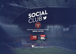 [EAG-OL] Social Club avec @EAG_Actus