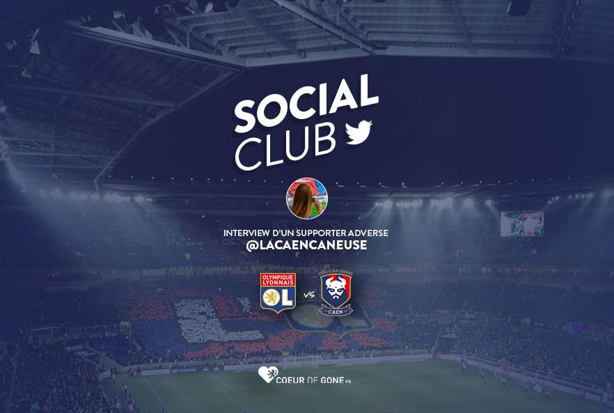 [OL-SMC] Social Club avec @LaCaencaneuse
