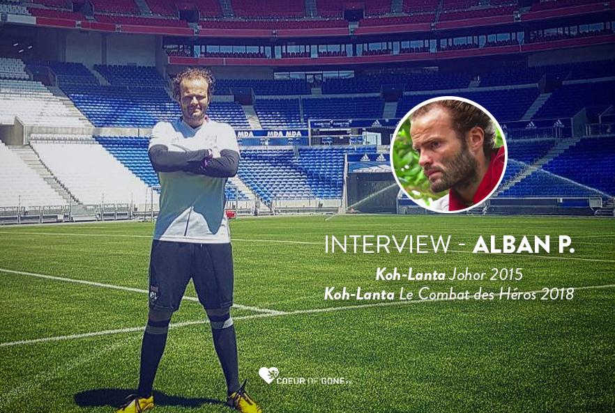 """[Interview] Alban de Koh-Lanta : """"Ma relation avec l'OL est passionnelle"""""""