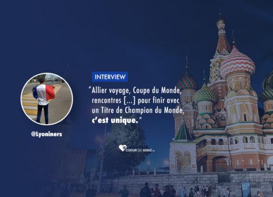 [Interview] Rencontre avec @Lyoniners, après un mois près des Bleus en Russie