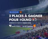 Vos places à gagner pour OL-Nîmes avec Orange et Le 12ème Homme !