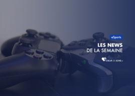 [eSport] Le #FIFAnews de la semaine #3