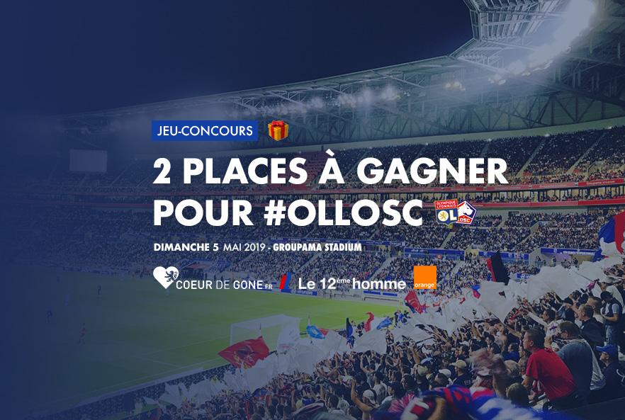 Gagnez vos places pour OL-LOSC avec Orange et Le 12ème Homme !